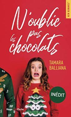 N'oublie pas les chocolats ©Tamara Balliana